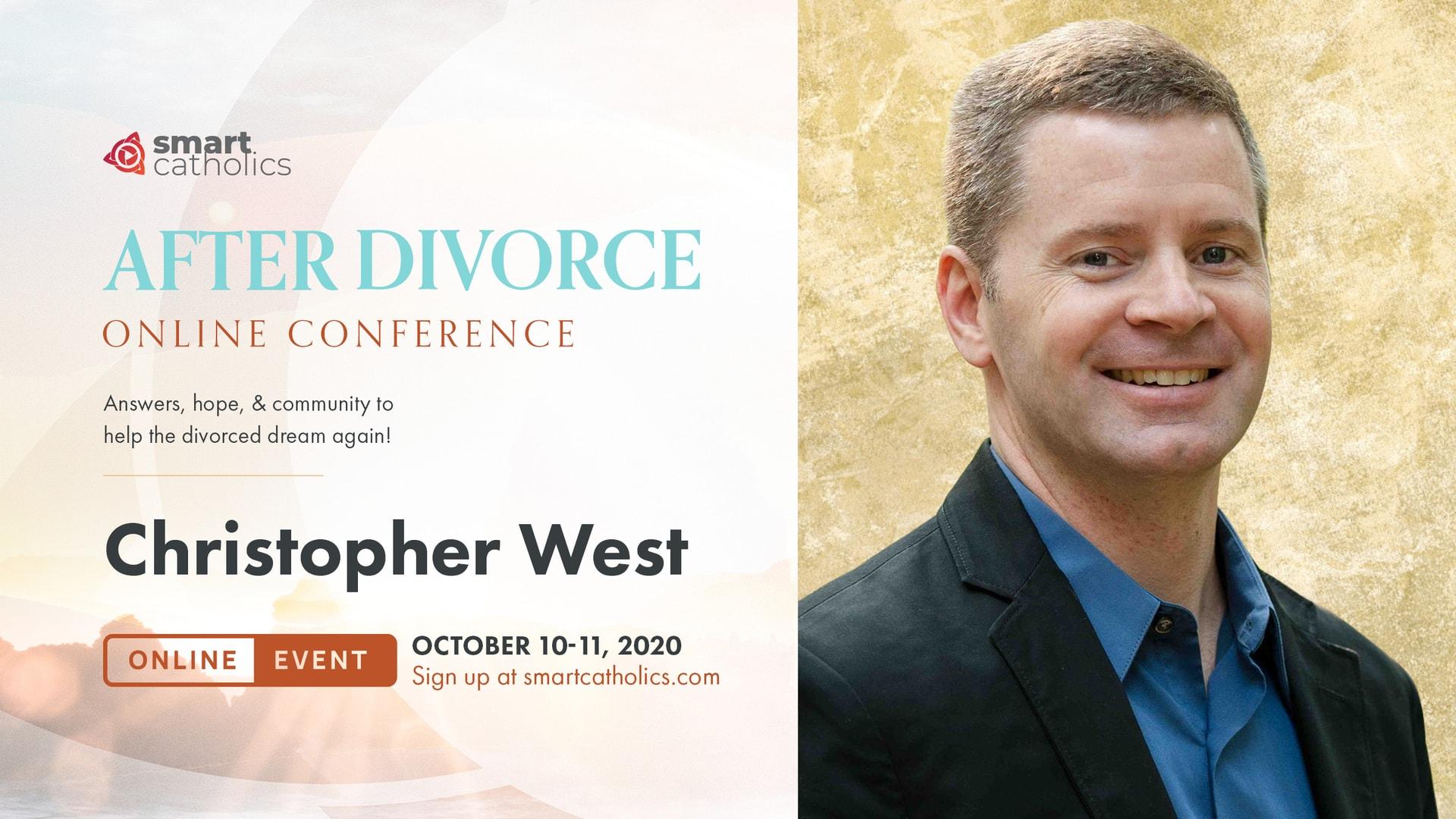 Christopher West - 'After Divorce' 2020 Conference