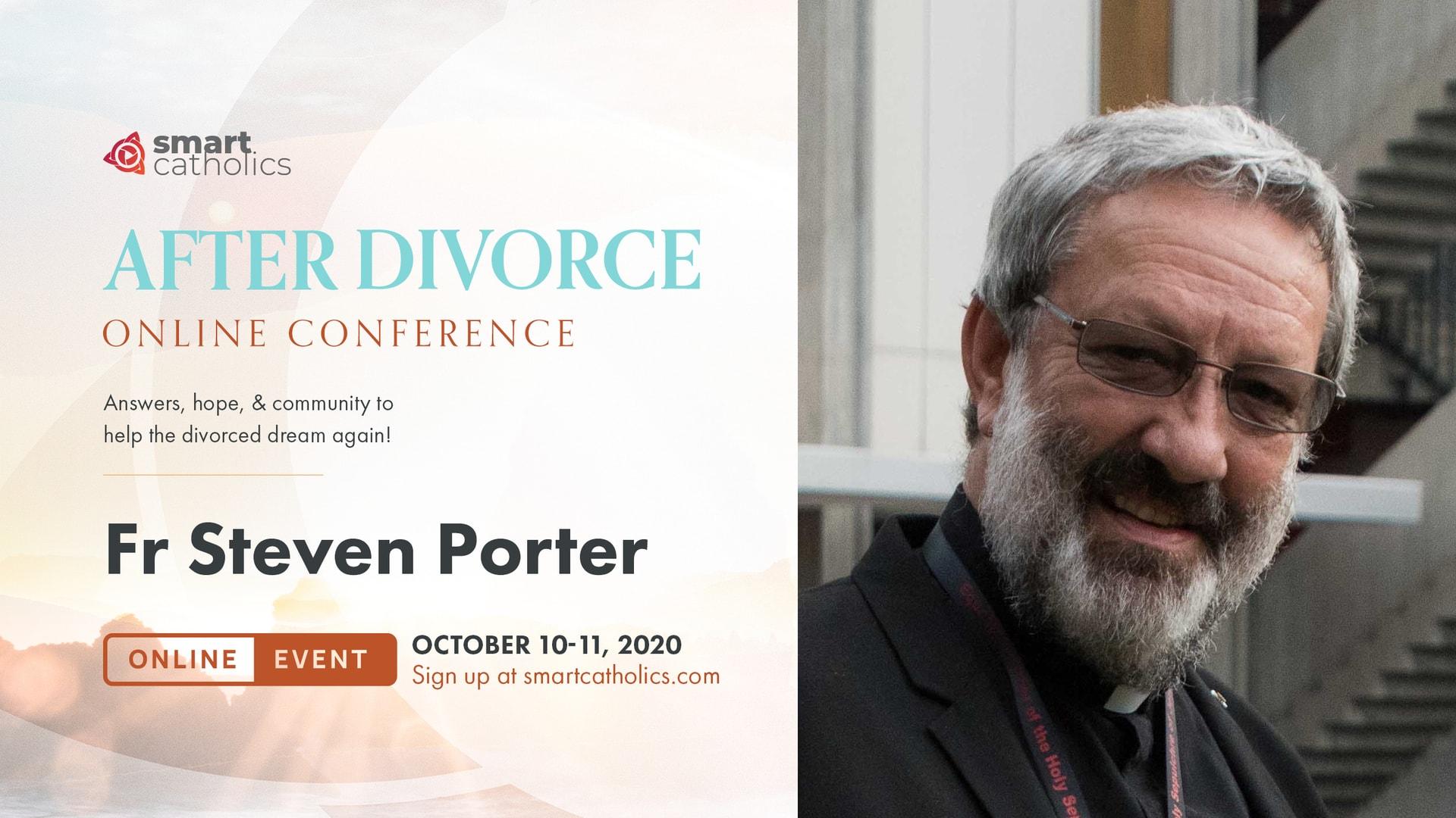 Fr Steven Porter - 'After Divorce' 2020 Conference