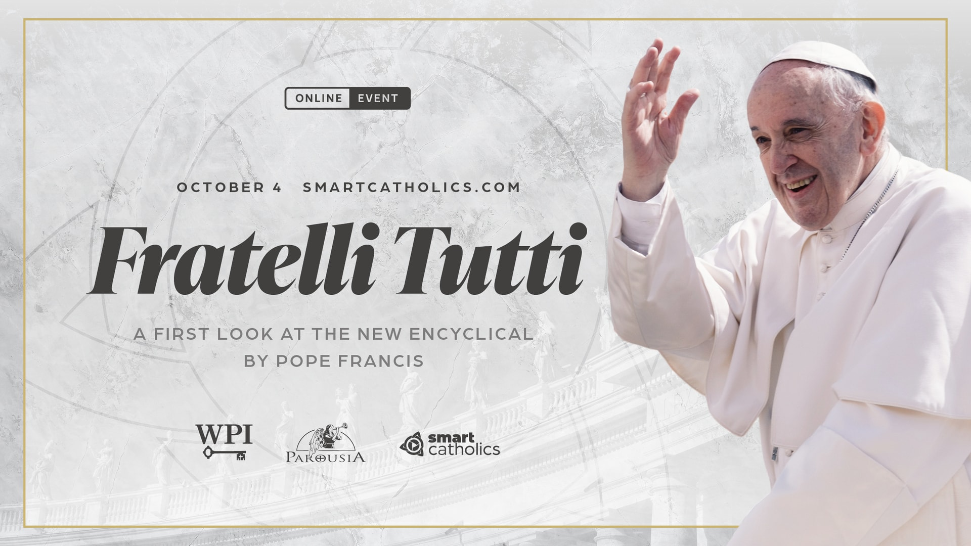 Fratelli Tutti: A First Look at the new encyclical by Pope Francis