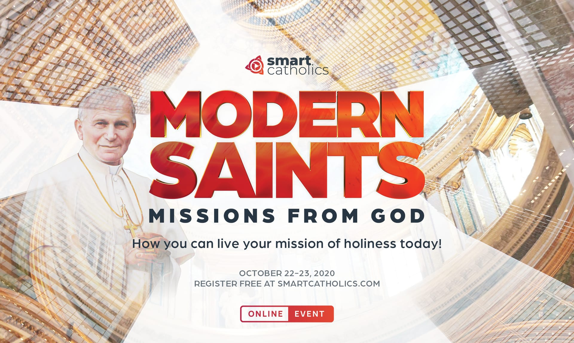 'Modern Saints: Missions from God' Online Conference