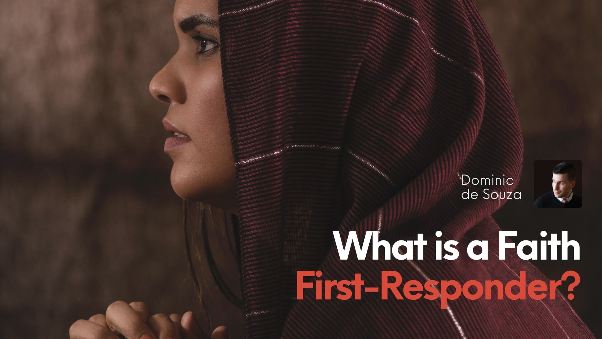 What is a Faith First-Responder?